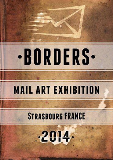 Mail Art Borders Exhibition 2014